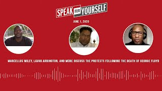 SFY discusses the protests following the death of George Floyd (6.1.20) | SPEAK FOR YOURSELF Podcast