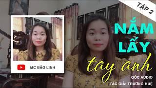 Tập 2 Nắm Lấy Tay Anh | Giả Làm Người Yêu Về Ra Mắt