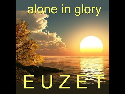 ALONE in GLORY - Didier EUZET (1711)