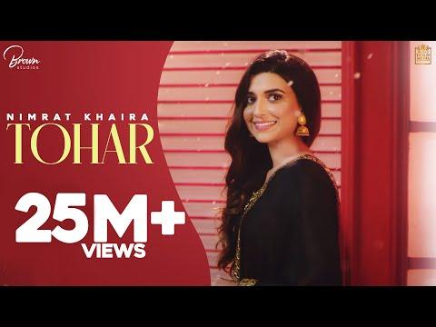 Tohar (Full Video) Nimrat Khaira - Preet Hundal