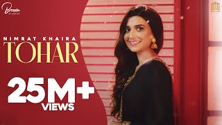 Tohar – Nimrat Khaira Video HD
