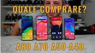 Confronto GALAXY A40 A50 A70 e A80 QUALE COMPRARE?