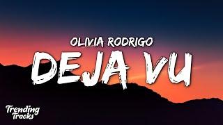 Olivia Rodrigo - deja vu (Clean - Lyrics)