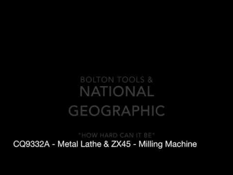 "Bolton Tools CQ9332A Lathe and ZX45 Milling Machine on National Geographic ""How Hard Can it Be?"""