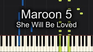 She Will Be Loved Piano Cover + Sheet Music Available!!