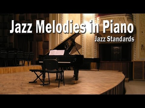 Jazz Melodies on Piano | Jazz Standards: Piano Covers