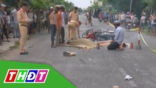 Bến Tre: Tai nạn giao thông làm hai vợ chồng tử vong | THDT