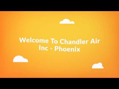 Chandler Air Inc - Air Conditioning Repair in Phoenix, AZ