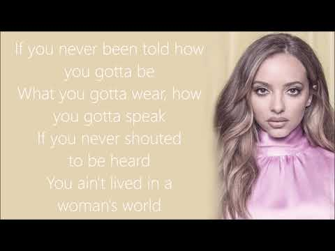 Little Mix ~ Woman's World ~ Lyrics
