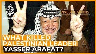 What Killed Arafat? l Al Jazeera Investigations