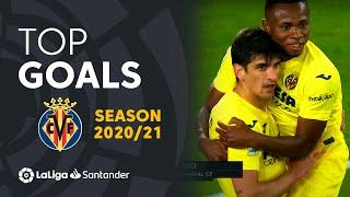 TOP 10 GOLES Villarreal CF LaLiga Santander 2020/2021