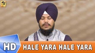 Hale Yara Hale Yara Khushkhabri – Bhai Mehtab Singh