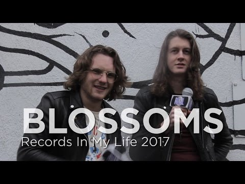 Blossoms - Records In My Life 2017