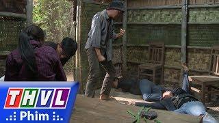 THVL | Con đường hoàn lương - Tập 4[1]: Sơn và Vũ theo dõi đến căn nhà hoang cùng tìm cách cứu Thu