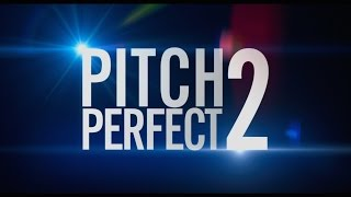 'Pitch Perfect 2′ Trailer