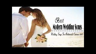 Best Modern Wedding Songs Wedding Songs That Tell Your Love Story