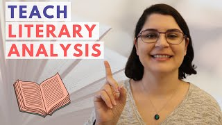 How To Teach Literary Analysis | My Lesson Plan