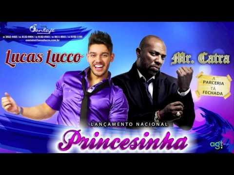 Baixar Lucas Lucco part. Mr Catra - Princesinha