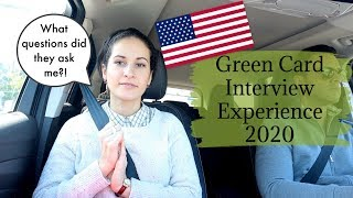 GREEN CARD INTERVIEW EXPERIENCE 2020 || How long did It take to get my Card?!