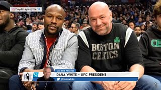 Dana White: Floyd Mayweather Agreed to 2020 UFC Fight and that a deal is in place