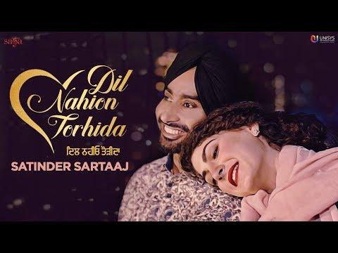 Satinder Sartaaj - Dil Nahion Torhida (Full Video) Jatinder Shah