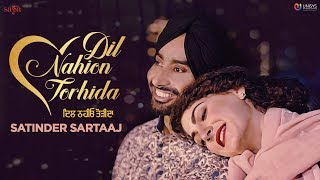 Dil Nahion Torhida – Satinder Sartaaj