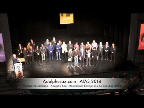 Finalist Proclamation Adolphe Sax International Saxophone Competition 2014