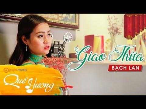 Giao Thừa | Bạch Lan