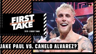 Max breaks down why a Jake Paul-Canelo Alvarez fight isn't realistic | First Take