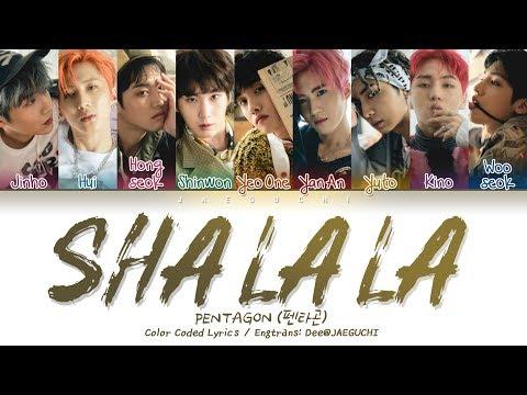 PENTAGON (펜타곤) - SHA LA LA (신토불이) (Color Coded Lyrics Eng/Rom/Han/가사)