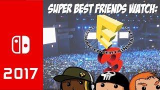Super Best Friends Stream Nintendo e3 2017