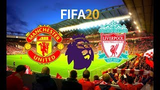 FIFA 20   Manchester United vs Liverpool - Premier League 19/20 - Full Match & Gameplay