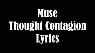 Muse Thought Contagion Lyrics