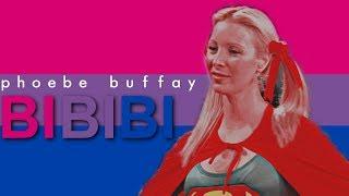 Phoebe Buffay | BI BI BI