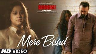 Mere Baad – Bhoomi – Sanjay Dutt