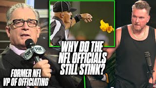 NFL's Former VP Of Officiating Talks Why NFL Refs Stink | Pat McAfee Reacts