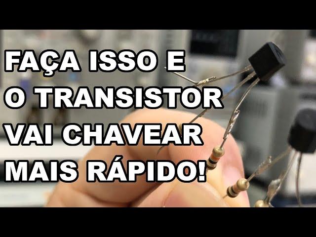 MÉTODO SURPREENDENTE PARA O TRANSISTOR CHAVEAR MAIS RÁPIDO