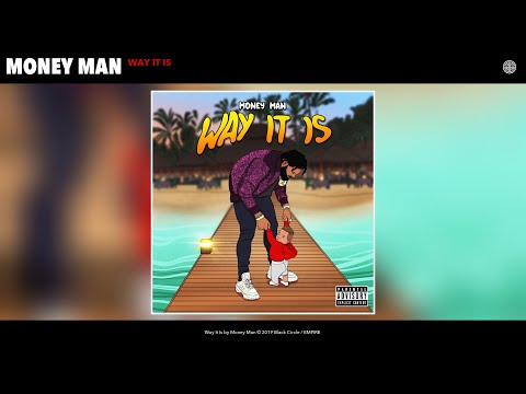 Money Man - Way It Is (Audio)