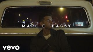 Marc E. Bassy - Some Things Never Change