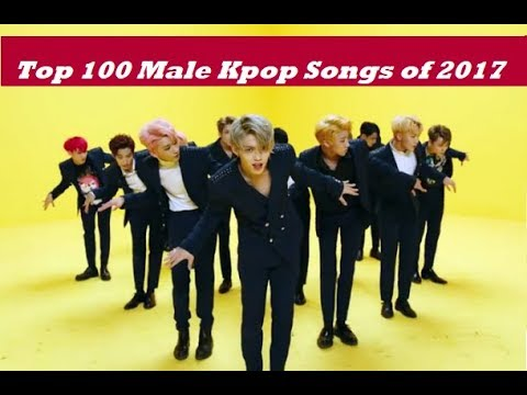 Top 100 Male Kpop Songs of 2017 (Part 1 of 2)