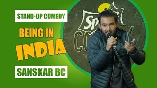 Being In India | Stand-up Comedy by Sanskar Bc