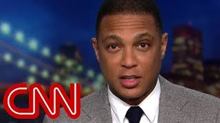 Don Lemon tears apart Trump's border claims