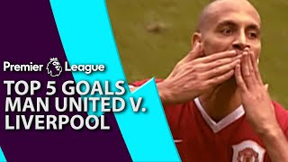 Man United v. Liverpool | Top five Premier League Goals | NBC Sports