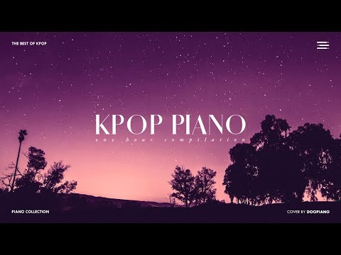 The Best of KPOP Vol.2 | 1 Hour Piano Collection for Study