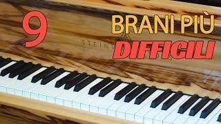 9 BRANI PER PIANOFORTE PIÙ DIFFICILI DI SEMPRE
