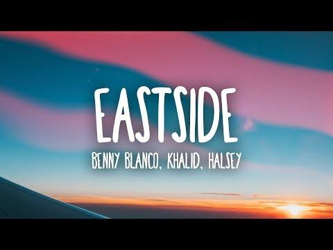 Benny Blanco, Halsey & Khalid - Eastside (Lyrics)