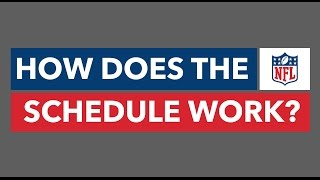 How Does the NFL Schedule Work?