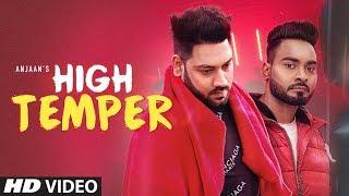 High Temper – Anjaan