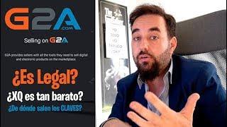 G2A Toda la Verdad es ¿LEGAL?  ¿ES SEGURO? ¿de dónde Salen Sus Claves? ¿Cómo Funciona?
