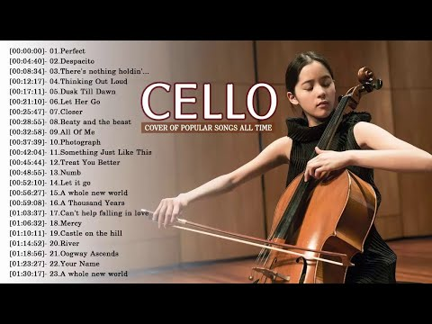 Top Cello Covers of Popular Songs 2018 - Best Instrumental Cello Covers All Time
